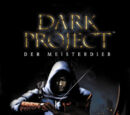Dark Project: Der Meisterdieb