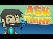 Ask Think 5