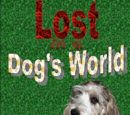 Lost in a Dog's World