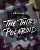 Troisième polaroid