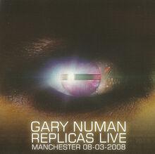 Replicas live 2008