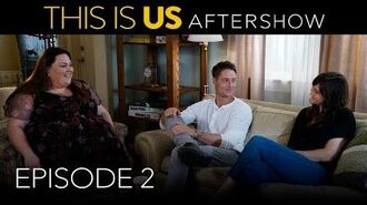 This Is Us - Aftershow Season 2 Episode 2 (Digital Exclusive - Presented by Chevrolet)