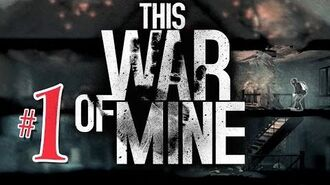 This War Of Mine Day 1