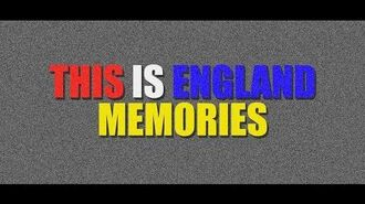 This is England Memories