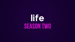 Season Two Coming Up