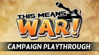 This Means WAR! Campaign Playthrough - No Man's Land