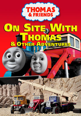On Site with Thomasand Other Adventures