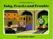 Toby, Trucks, and Trouble