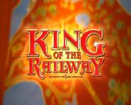 KingoftheRailwaytitlecard