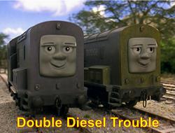 DoubleDieselTrouble