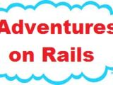 Adventures on Rails