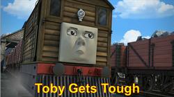 TobyGetsTough