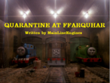 Quarantine at Ffarquhar