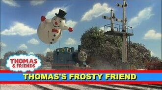 Thomas's Frosty Friend