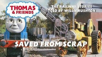 The Railway Series - Saved from Scrap