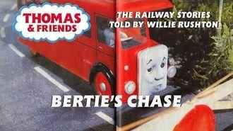 The Railway Series - Bertie's Chase