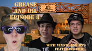 GreaseandOilEpisode8ThumbnailwEric