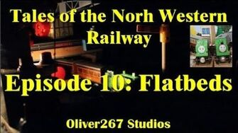 Tales Of The North Western Railway - S2 E10 Flatbeds