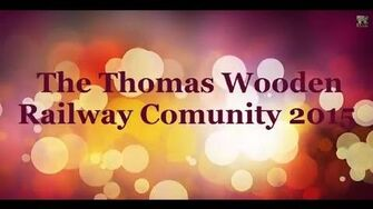 The Thomas Wooden Railway Community Video 2015-0