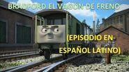 Bradford el Vagón de Freno - Narración Latinoamericana