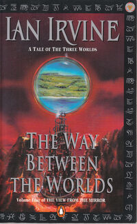 The Way Between the Worlds