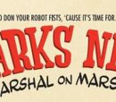 Sparks Nevada, Marshal on Mars