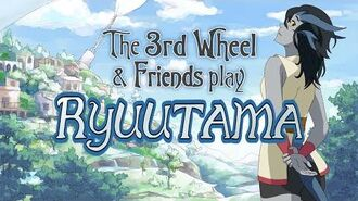 Ryuutama - WITH COOL FRIENDS!