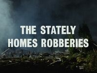 The Stately Homes Robberies (Century 21)