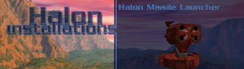 Halon missile launcher