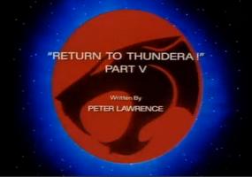 Return to Thundera - Part V - Title Card
