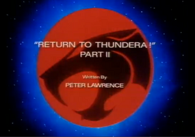 Return to Thundera - Part II - Title Card