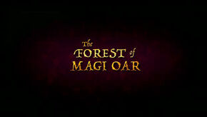 The Forest of Magi Oar Title Card