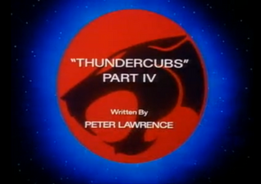 Thundercubs - Part IV - Title Card