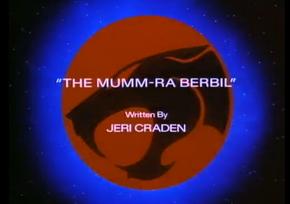 The Mumm-Ra Berbil - Title Card
