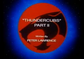 Thundercubs - Part II - Title Card