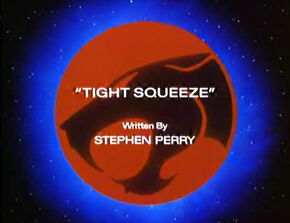 Tight Squeeze Title Card