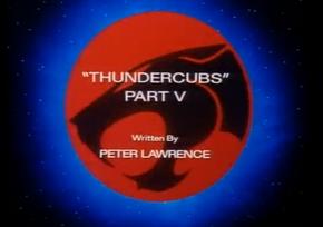 Thundercubs - Part V - Title Card