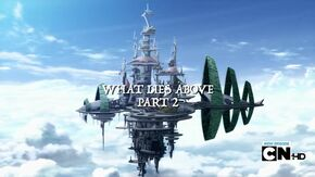 What Lies Above Part 2 Title Card