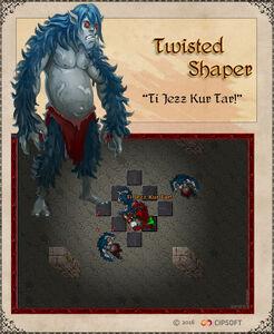 Twisted Shaper