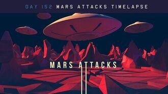 Day 152 - Mars attacks timelapse
