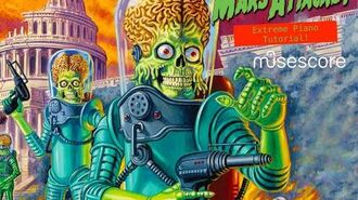 Mars Attacks!!! Extreme Piano Tutorial from Musescore