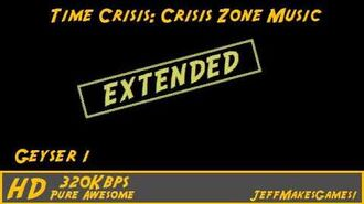 Time Crisis Crisis Zone Music - Geyser 1 EXTENDED