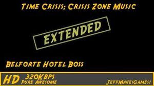 Time Crisis Crisis Zone Music - Belforte Hotel Boss