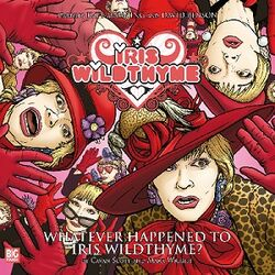 Whatever Happened to Iris Wildthyme cover