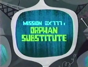 Orphan Substitute Titlecard
