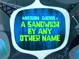 A Sandwich By Any Other Name