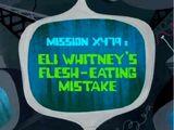 Eli Whitney's Flesh-Eating Mistake