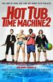 HotTubTimeMachine2 poster.jpg