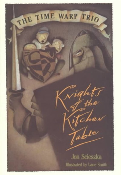 The Kitchen Table Book | Knights Of The Kitchen Table Book Time Warp Trio Wiki Fandom