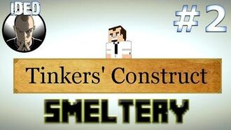 Minecraft Tutorials - Tinkers Construct - Smeltery-3